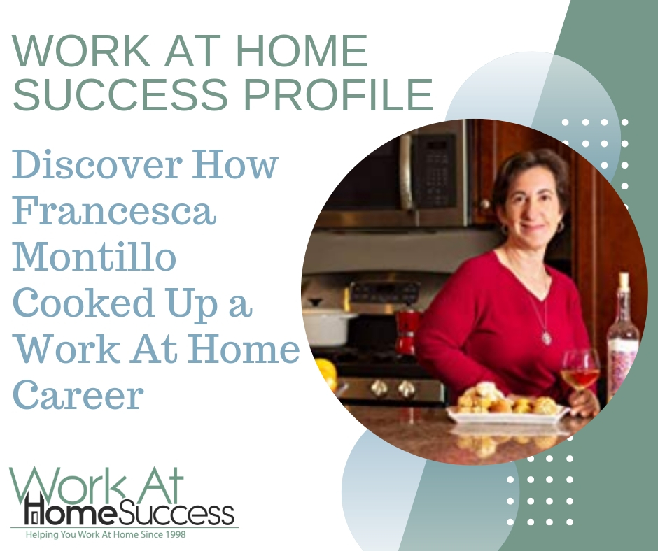 Francesca Montillo Cooked Up a Work At Home Career
