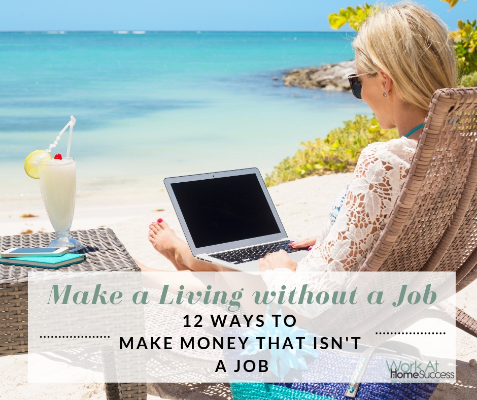 Make a Living without a Job