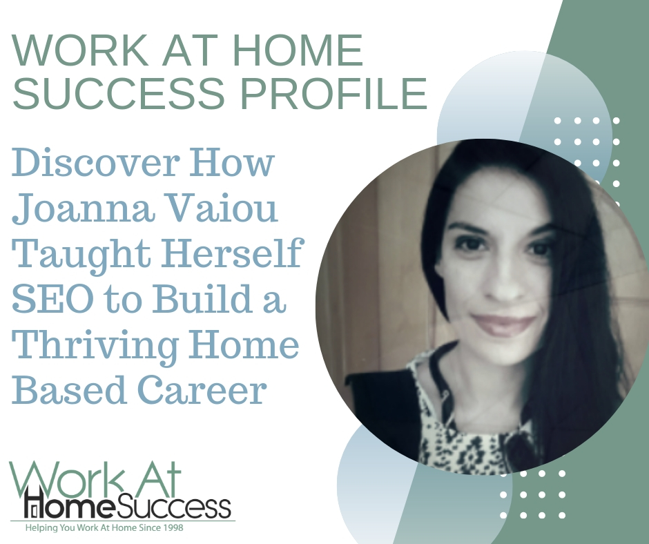 Joanna Vaiou Taught Herself SEO to Build a Thriving Home Based Career