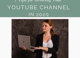 7 Tips for Growing Your Youtube Channel in 2020