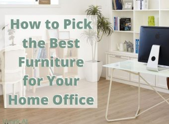 How to Pick the Best Furniture for Your Home Office