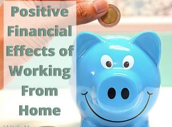 Positive Financial Effects of Working From Home